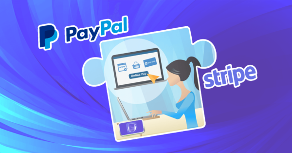 PayPal vs Stripe: Which is Better and Why? The Comparison, Features, and Suggestion