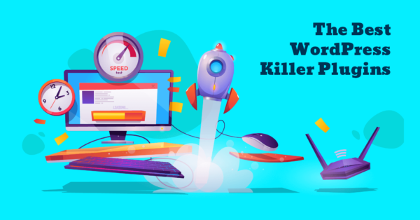 12 WordPress Plugins You Need To Create Killer Content(with Bonus Recommendations)