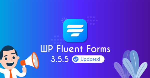 Fluent Forms Update: Dynamic Payment Summary,  Dynamic Input Values, Plus More