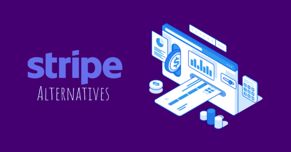 Top 10 Alternatives to Stripe Payment Gateway