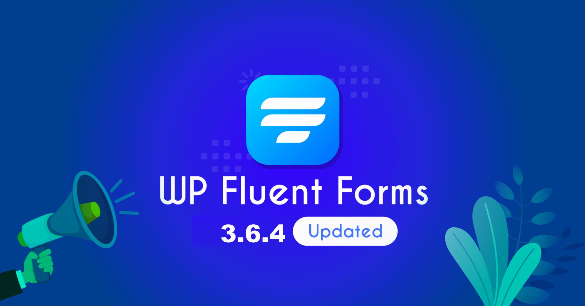 Fluent Forms, version, 3.6.4, WordPress