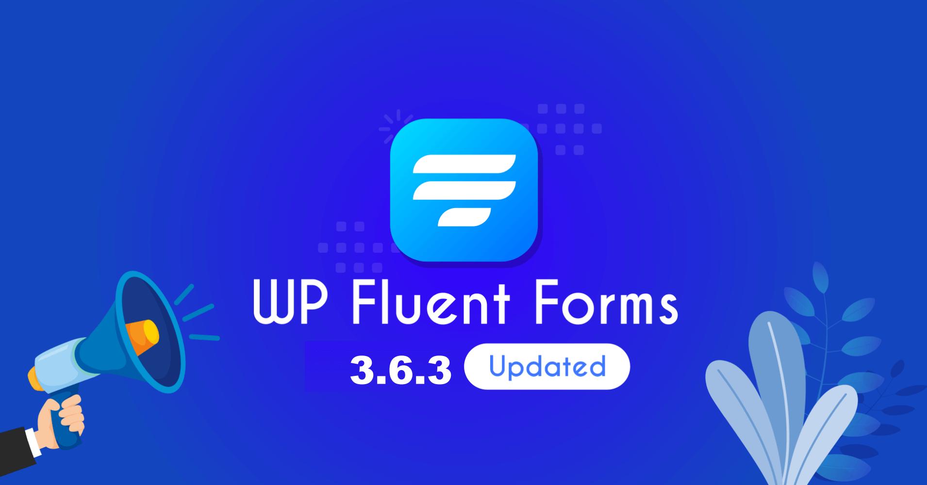 Fluent-Forms-3.6.3 Update