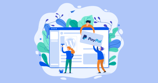 WordPress PayPal Integration – How to Add PayPal to WordPress