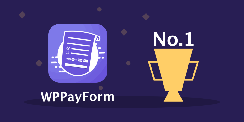 WPPayForm - Best WordPress Payment Plugin