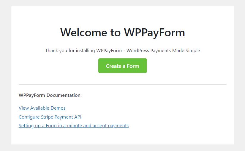 WPPayForm welcome screen