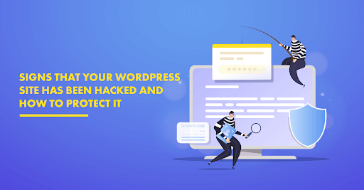 14 Signs that a WordPress Website has been Hacked & How to protect it